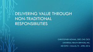 Delivering Value Through Non-Traditional Responsibilities