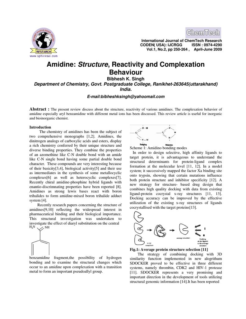 Amidine: Structure, Reactivity and Complexation Behaviour