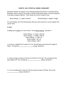 KINETIC AND POTENTIAL ENERGY WORKSHEET Determine