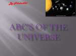 ABC`s of the Universe