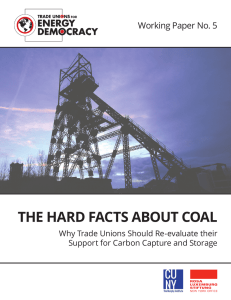 The Hard Facts About Coal - Trade Unions for Energy Democracy