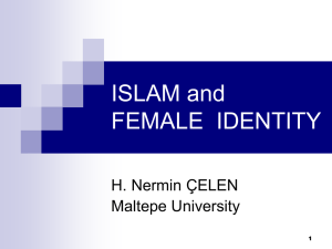 ISLAM and FEMALE IDENTITY