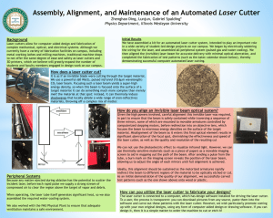 Assembly, Alignment, and Maintenance of an Automated Laser Cutter