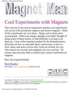 Cool Experiments with Magnets