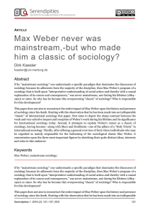 Max Weber never was mainstream,-but who made