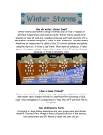 How do winter storms form? Winter storms derive their energy from