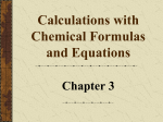 Calculations with Chemical Formulas and Equations Chapter 3