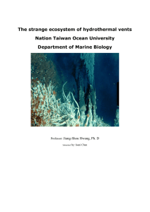 The strange ecosystem of hydrothermal vents Nation Taiwan Ocean