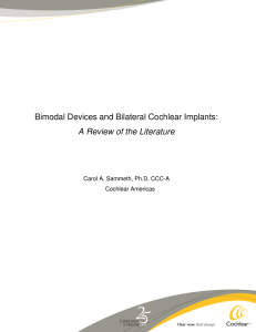 Bimodal Devices and Bilateral Cochlear Implants: A Review