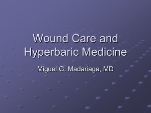 Wound Care and Hyperbaric Medicine