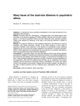 Many faces of the dual-role dilemma in psychiatric ethics