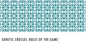Genetic crosses: Rules of the game