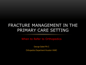 Fracture and Ortho exam Review - Veterans Affairs Physician