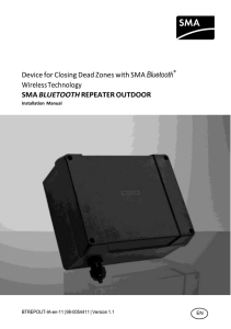Device for Closing Dead Zones with SMA Bluetooth® Wireless