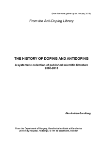 From the Anti-Doping Library THE HISTORY OF DOPING AND