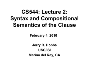 Syntax and Compositional Semantics of the Clause