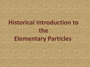Historical Introduction to the Elementary Particles