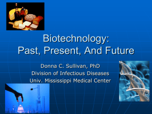 biotechnology: past and present - University of Mississippi Medical