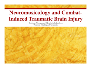 Neuromusicology and Combat-Induced Traumatic Brain Injury