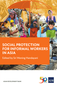 Social Protection for Informal Workers in Asia
