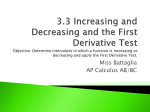 3.3 Increasing and Decreasing and the First Derivative Test
