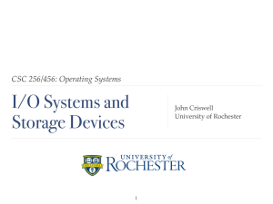 I/O - cs.rochester.edu - University of Rochester