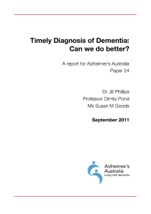 Timely Diagnosis of Dementia: Can we do better?