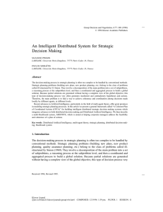 An Intelligent Distributed System for Strategic Decision Making