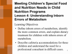 Meeting Children`s Special Food and Nutrition Needs in