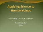 Applying Science to Human Values