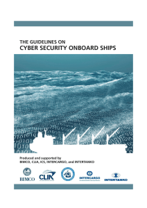 The Guidelines on Cyber Security onboard Ships - ics