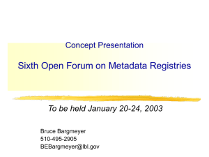 Open Forum Concept - SC32 WG2 Metadata Standards Home Page