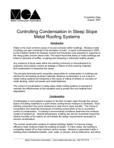 Controlling Condensation in Steep Slope Metal Roofing Systems