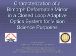 Characterization for vision science of a bimorph deformable mirror in