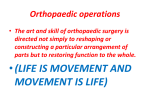 Orthopaedic operations