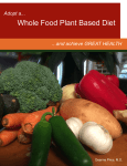 Adopt a Whole Food Plant Based Diet