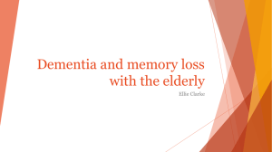 Dementia and memory loss with the elderly