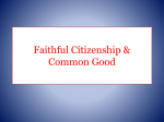 Faithful Citizenship and the Common Good