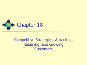 Chapter 18: Attracting, Retaining and Growing Customers