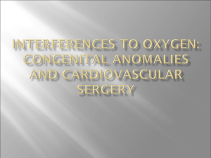 Interferences to Oxygen: congenital anomalies and cardiovascular