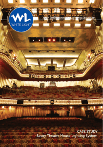 CASE STUDY Savoy Theatre House Lighting System