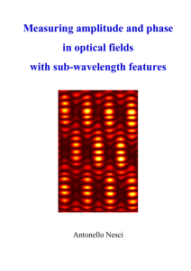Measuring amplitude and phase in optical fields with