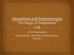 Absurdism and Expressionism *The Magic of Imagination*