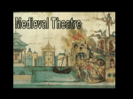 Medieval Theatre notes
