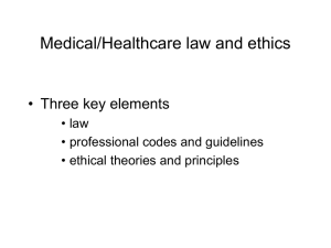 Medical/Healthcare law and ethics