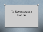 To Reconstruct a Nation