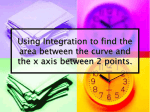 Using Integration to find the area between the curve and the x axis