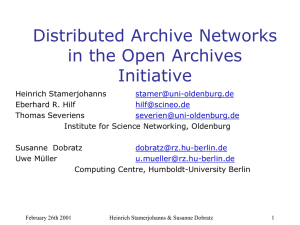 Distributed Archive Networks in the Open Archives Initiative