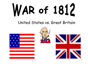 War of 1812 PPt