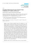 Synergistic Enhancement of Cancer Therapy Using a Combination